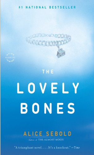 9780316001823: The Lovely Bones: A Novel