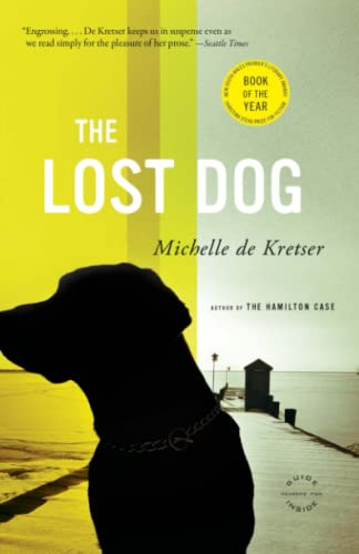 9780316001847: The Lost Dog: A Novel