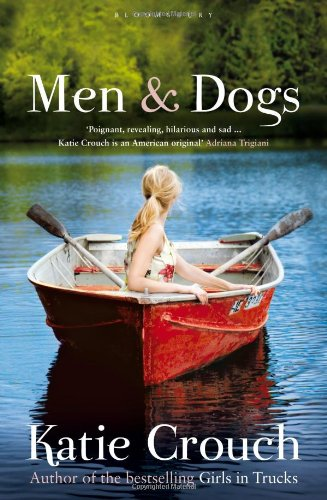 9780316002134: Men and Dogs: A Novel