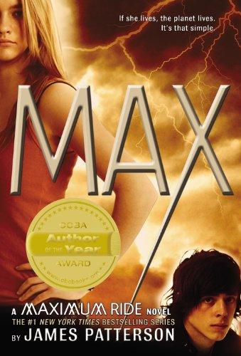 9780316002905: Max: A Maximum Ride Novel
