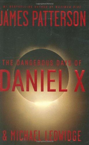 [signed] The Dangerous Days of Daniel X
