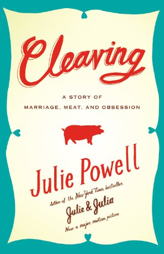 9780316003360: Cleaving: A Story of Marriage, Meat, and Obsession