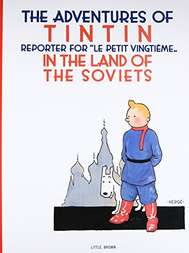 9780316003742: The Adventures of TinTin in the Land of the Soviets