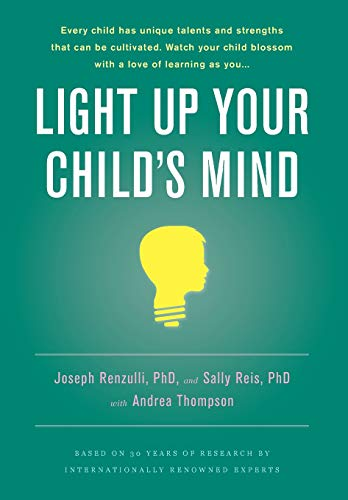 9780316003988: Light Up Your Child's Mind: Finding a Unique Pathway to Happiness and Success