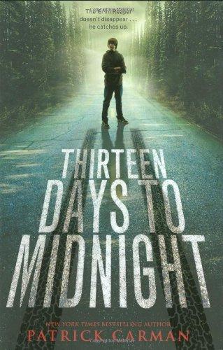 9780316004039: Thirteen Days to Midnight