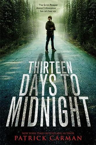 9780316004046: Thirteen Days to Midnight