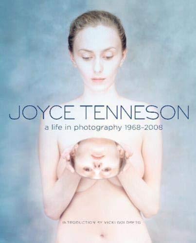9780316004084: Joyce Tenneson: A Life in Photography 1968-2008