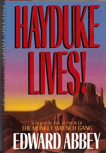 9780316004114: Hayduke Lives!: A Novel