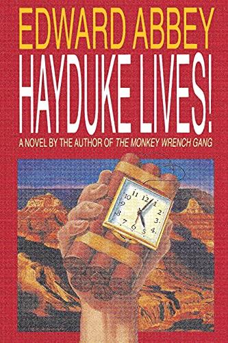 9780316004138: Hayduke Lives!: A Novel