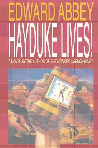 9780316004138: Hayduke Lives!: A Novel
