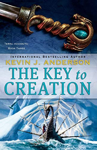 The Key to Creation (Signed): Anderson, Kevin J.