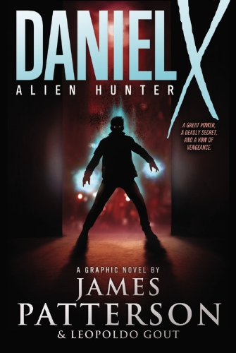 9780316004251: Daniel X: Alien Hunter: A Graphic Novel (Daniel X Graphic Novel)