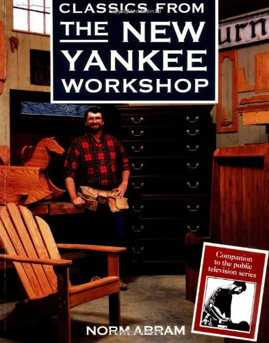 9780316004558: Classics from the New Yankee Workshop