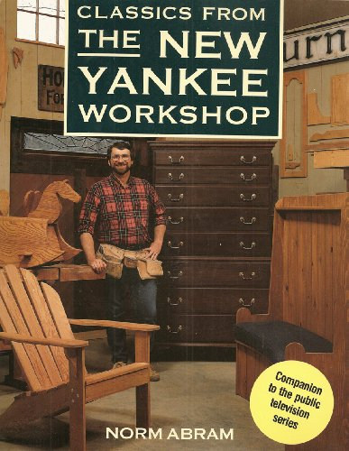 9780316004565: Classics from the New Yankee Workshop