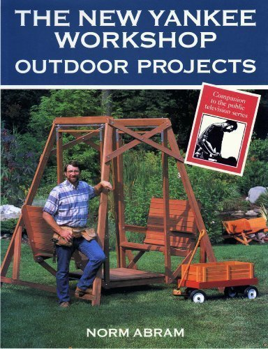 9780316004855: The New Yankee Workshop Outdoor Projects