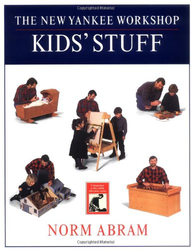 9780316004923: The New Yankee Workshop Kids' Stuff