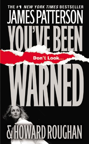You've Been Warned: James Patterson, Howard