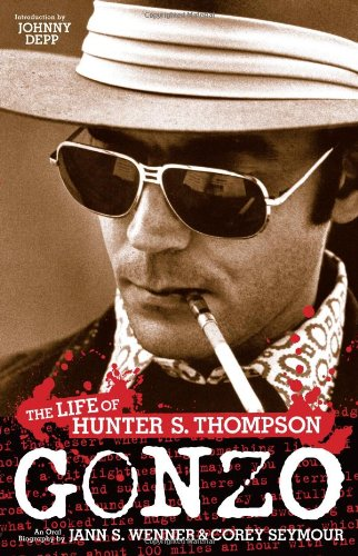 9780316005272: Gonzo: The Life of Hunter S. Thompson