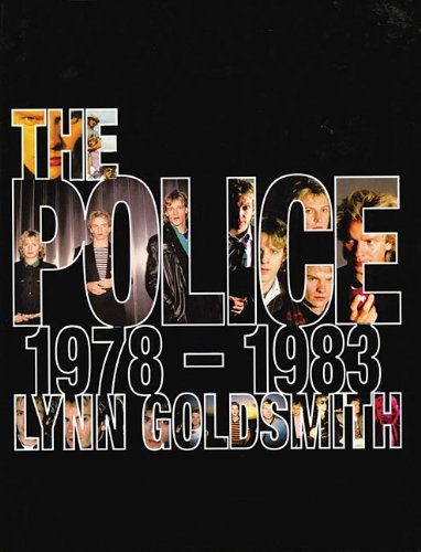 9780316005913: The Police: 1978-1983