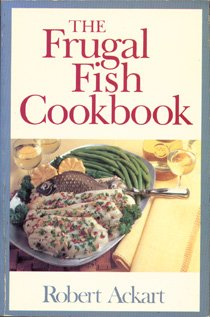 9780316006453: The Frugal Fish Cookbook