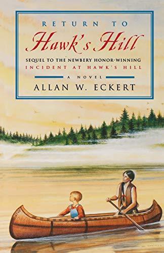 9780316006897: Return to Hawk's Hill (Incident at Hawk's Hill, Book 2)
