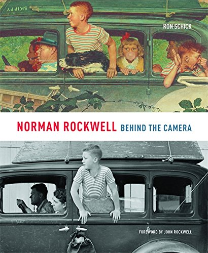 Norman Rockwell: Behind the Camera Format: Hardcover: Schick, Ron