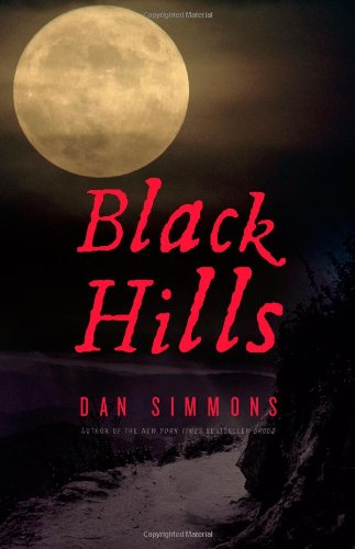 Black Hills (Signed First Edition): Dan Simmons