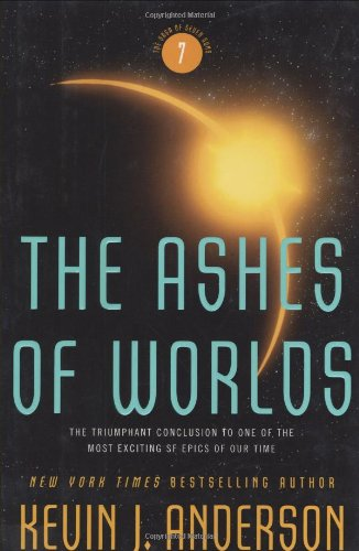 The Ashes of Worlds (Signed): Anderson, Kevin