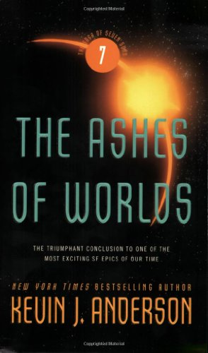 9780316007580: The Ashes of Worlds (Saga of Seven Suns)