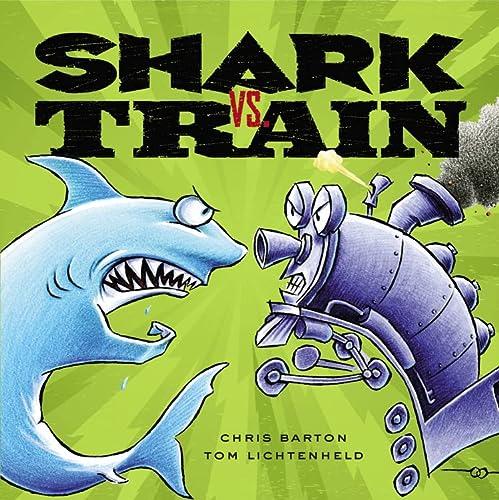 9780316007627: Shark vs. Train