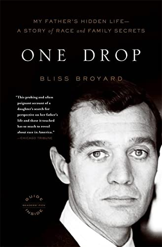 9780316008068: One Drop: My Father's Hidden Life--A Story of Race and Family Secrets