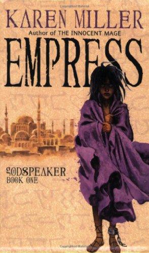9780316008358: Empress (Godspeaker, Book 1)