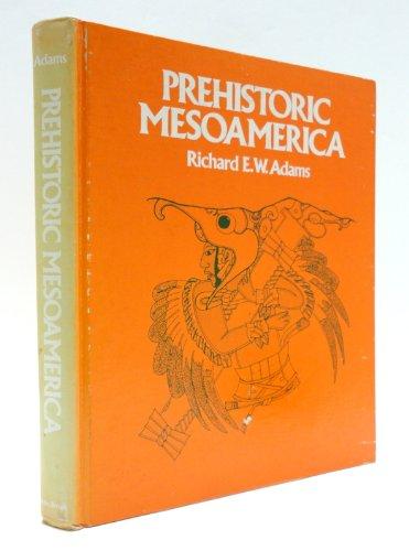 9780316008907: Title: Prehistoric Mesoamerica
