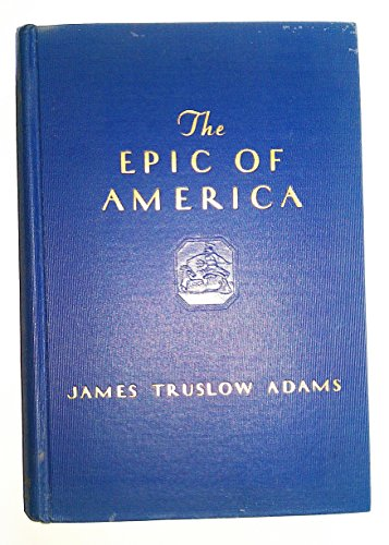 9780316009034: The Epic of America
