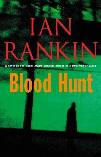 Blood Hunt ***SIGNED***: Ian Rankin