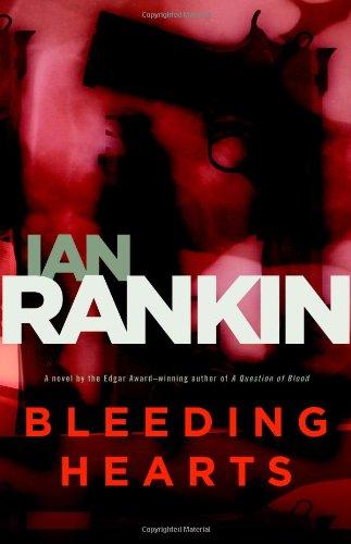 BLEEDING HEARTS: Rankin, Ian