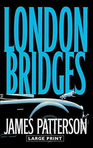 9780316009577: London Bridges (Alex Cross)