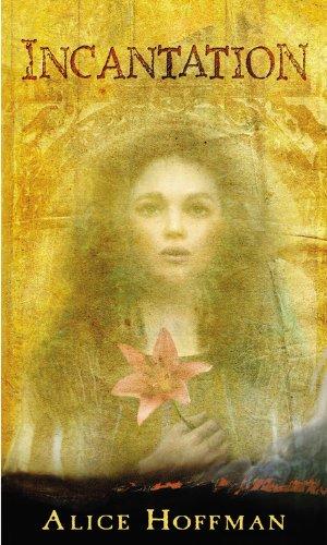 Incantation ***SIGNED***: Alice Hoffman