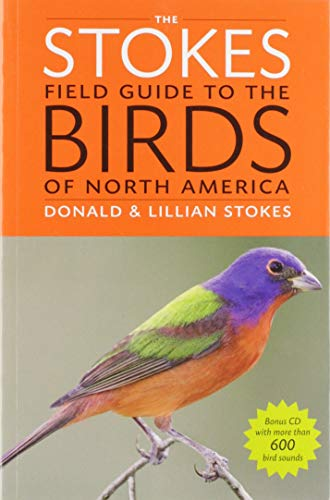 9780316010504: The Stokes Field Guide to the Birds of North America (Stokes Field Guides)