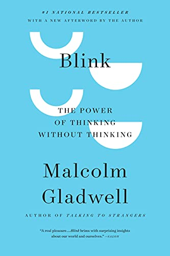 9780316010665: Blink: The Power Of Thinking Without Thinking