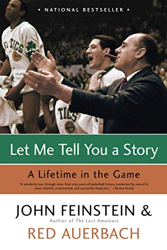 9780316010726: Let Me Tell You A Story: A Lifetime in the Game