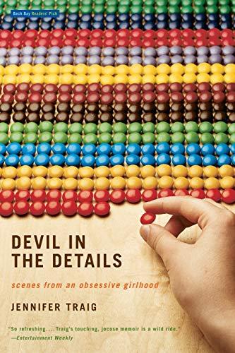 9780316010740: Devil in the Details: Scenes from an Obsessive Girlhood