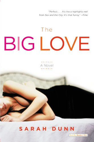 9780316010788: The Big Love: A Novel