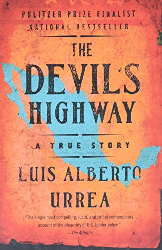 9780316010801: The Devil's Highway: A True Story