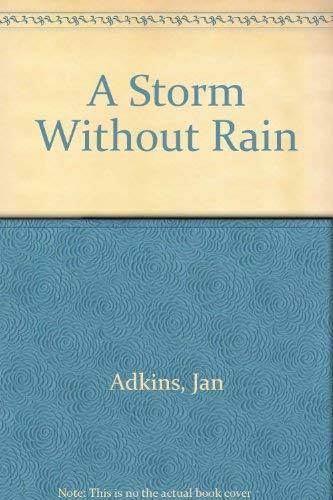 9780316010849: A Storm Without Rain