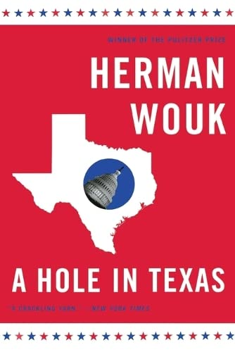 9780316010856: A Hole in Texas: A Novel