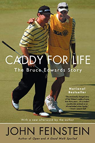 9780316010863: Caddy For Life: The Bruce Edwards Story