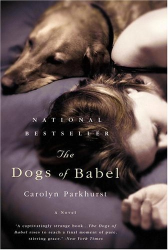 9780316011037: The Dogs of Babel: A Novel