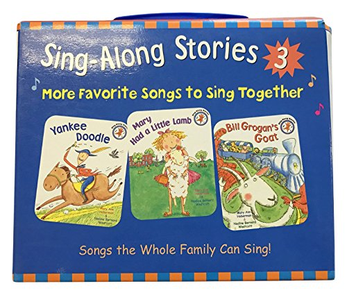 9780316011396: Sing-Along Stories 3: Mary Had a Little Lamb, Yankee Doodle, Bill Grogan's Goat