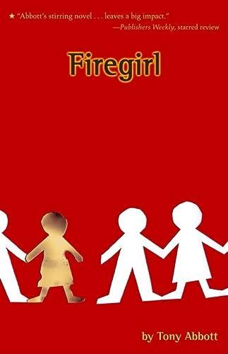 Firegirl: Abbott, Tony
